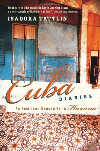 Cuba Diaries: An American Housewife in Havana PDF