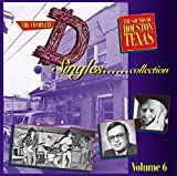 The Complete D Singles Collection, Vol. 6: The Sounds of Houston, Texas