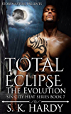 TOTAL ECLIPSE: The Evolution (Sin City Heat Series Book 7)