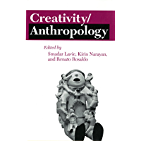 Creativity/Anthropology (The Anthropology of Contemporary Issues) (English Edition)