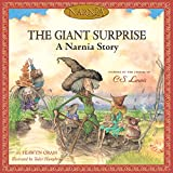 The Giant Surprise: A Narnia Story (Chronicles of Narnia)