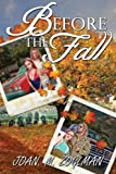 Before the Fall by Joan M Zoglman (2014-03-25)
