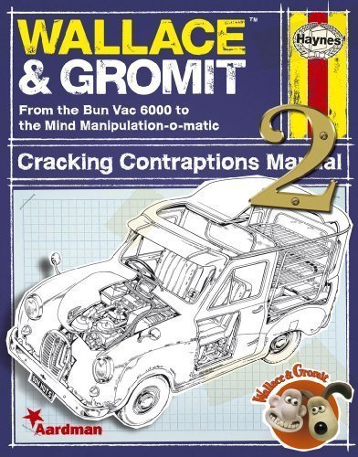 Wallace & Gromit Cracking Contraptions Manual 2: From the Bun Vac 6000 to the Mind Manipulation-o-matic 1st edition by Smith, Derek (2011) Hardcover