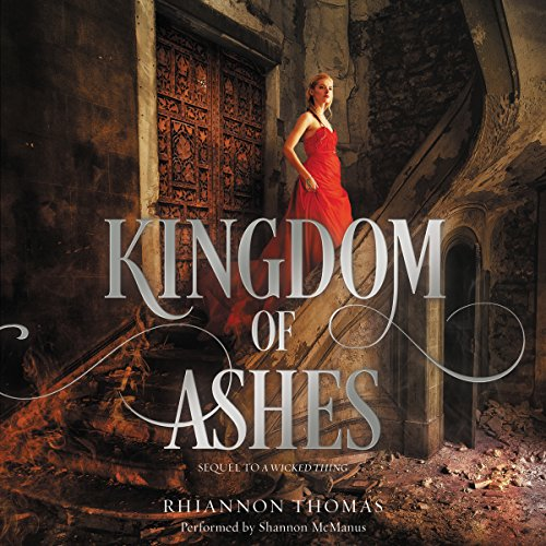Kingdom of Ashes  (Wicked Thing Series, Book 2)