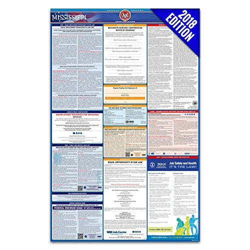 2018 Mississippi Labor Law Poster – State, Federal, OSHA Compliant – Laminated Mandatory All in One Poster by Labor Law Center Official
