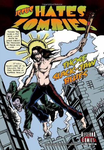 Jesus Hates Zombies: Those Slack-Jaw Blues (God Space Pollock compare prices)