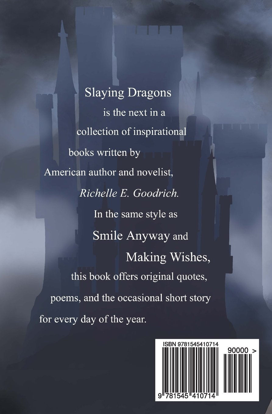 Slaying Dragons Quotes Poetry A Few Short Stories For Every Day
