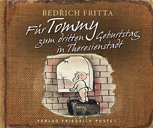 Für Tommy zum dritten Geburtstag in Theresienstadt (Kulturgeschichte)