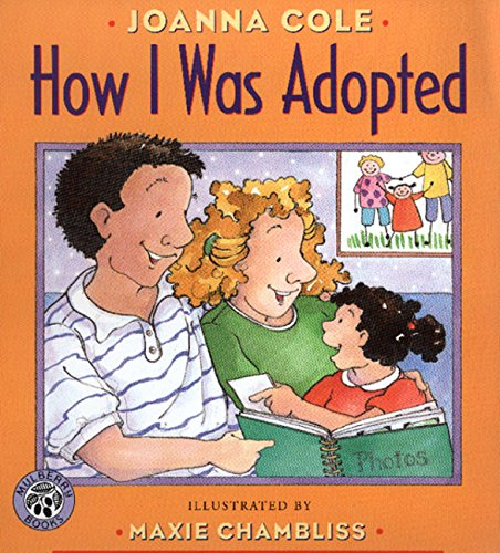 How I Was Adopted - Sam tells his adoption story, and encourages young readers to do the same.