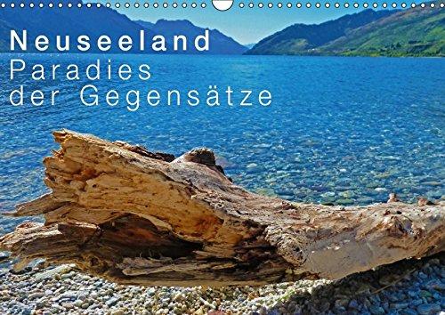 Neuseeland - Paradies der Gegensätze (Wandkalender 2018 DIN A3 quer): Eine Reise durch paradiesische Landschaften der zwei Inseln Aotearoas - dem Land ... [Kalender] [Apr 01, 2017] Schaefer, Nico