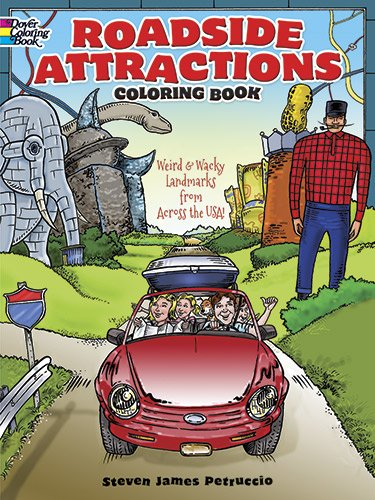 Roadside Attractions Coloring Book Weird And Wacky Landmarks From Across The USA and RV camping road trip ideas with unusual roadside attractions