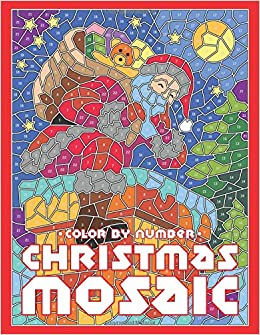 CHRISTMAS MOSAIC Color By Number: Activity Puzzle Coloring Book for ...