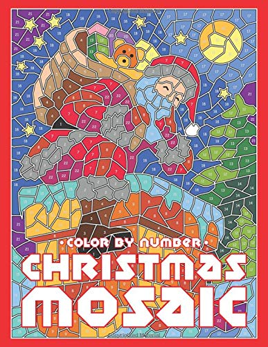 Pdf Bibles CHRISTMAS MOSAIC Color By Number: Activity Puzzle Coloring Book for Adults and Teens (MOSAIC Color By Number Books)