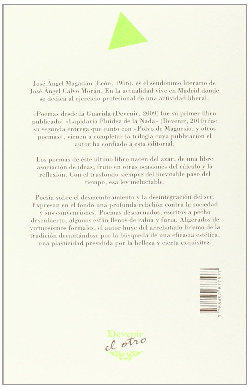 Polvo de magnesio y otros poemas: José Ángel Magadán: 9788492877577: Amazon.com: Books