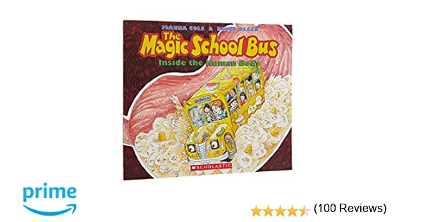 The Magic School Bus Inside the Human Body: Joanna Cole, Bruce ...