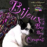 Bijoux's Big Box of Crayons, J. C. Burdine, 1439234604