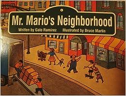 Mr. Mario's Neighborhood: Galo Ramirez, Bruce Martin: 9780201640618