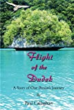 Flight of the Dudek, Paul Callaghan, 1475109490