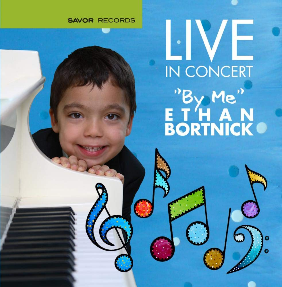 Live in Concert by me Ethan Bortnick by Savor Records