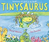 Tinysaurus, Sheryl Webster, 184939010X
