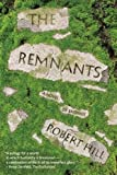 The Remnants: Ingenious Improvisations on Money, Food, Waste, Water & Home