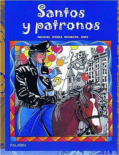 Santos y Patronos (Spanish Edition)