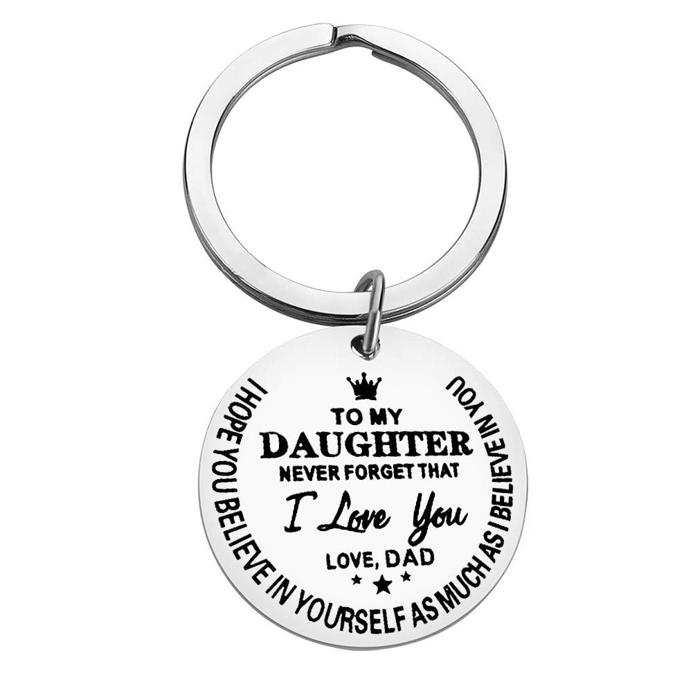 Inspirational Keychain Gifts to Daughter Encouragement Keyring to Girls from Dad Birthday Christmas Gifts Never Forget That I Love You Keychain Family Pendant Charm