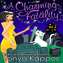 A CHARMING FATALITY: MAGICAL CURES MYSTERY SERIES, BOOK 7