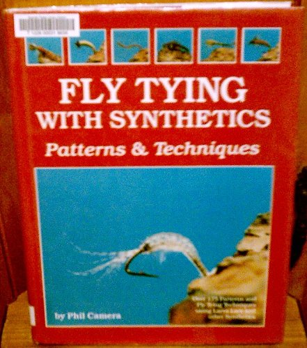Fly Tying With Synthetics: Patterns & Techniques