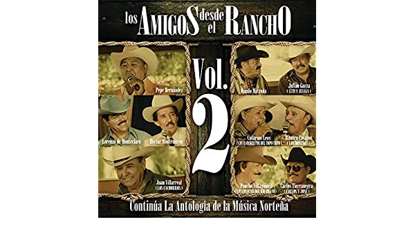 Los Amigos Desde El Rancho (Vol. 2/ Live At Allende Nuevo León/ 2010) by Various artists on Amazon Music - Amazon.com