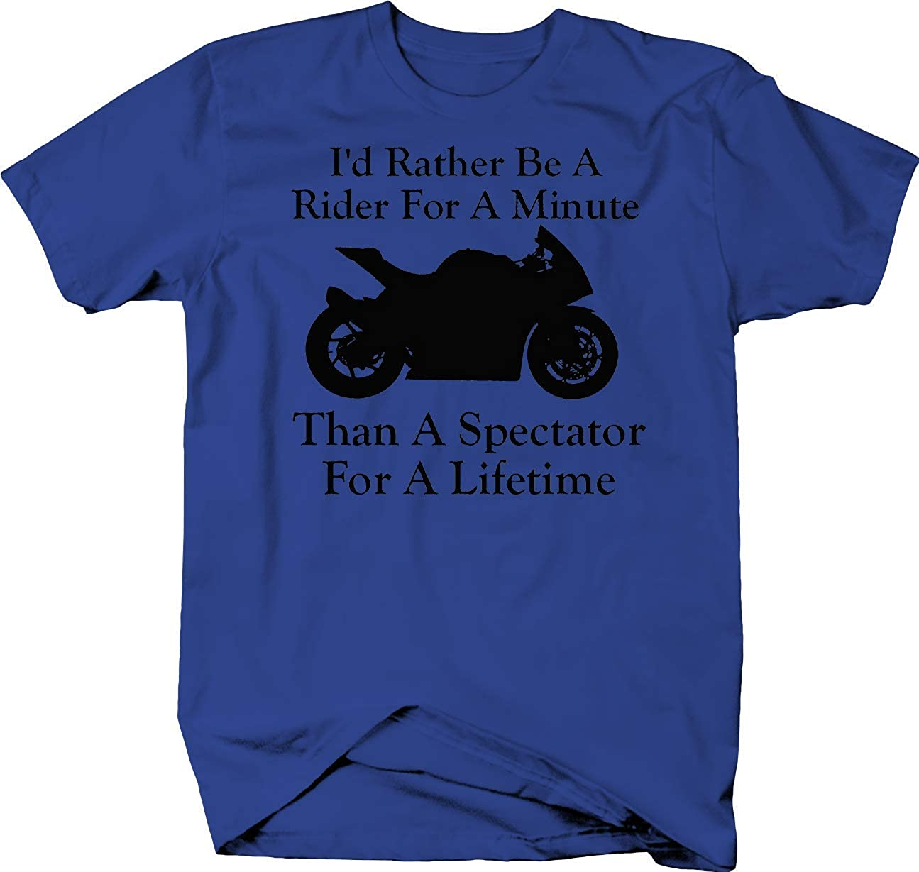 Motorcycle Rather Be A Rider Than A Street Sport Bike Shirts