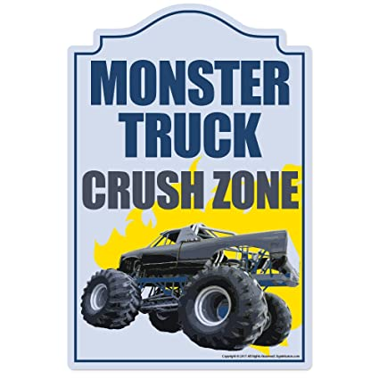 Cool Monster Truck Crush Zone Novelty Sign Indoor Outdoor Funny Home Decor For Garages Living Rooms Bedroom Offices Signmission Wall Gag Gift Sign Home Interior And Landscaping Ologienasavecom