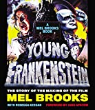 Image of Young Frankenstein: A Mel Brooks Book: The Story of the Making of the Film