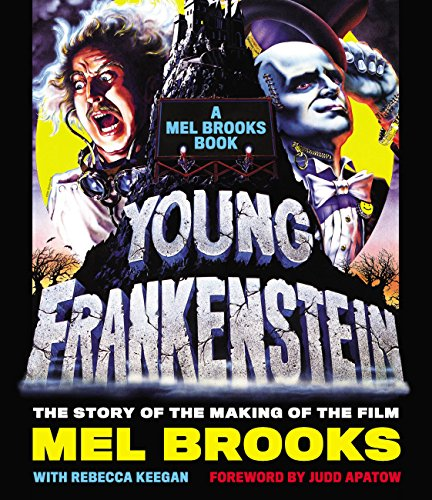 Download PDF Young Frankenstein - A Mel Brooks Book - The Story of the Making of the Film