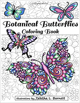 amazoncom botanical butterflies coloring book 58 beautiful tangled and floral butterflies to color 9781535585941 tabitha l barnett books - Butterfly Coloring Book