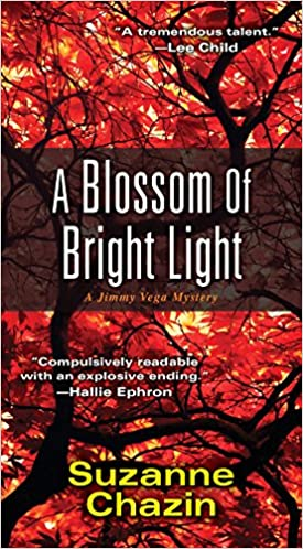 Bright Light Books Extraordinary Amazon A Blossom Of Bright Light A Jimmy Vega Mystery