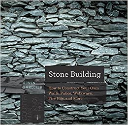 Book Stone Building: How to Make New England Style Walls and Other Structures the Old Way (Countryman Know How)