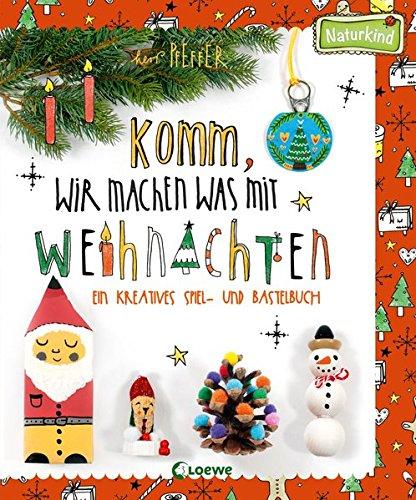 komm-wir-machen-was-mit-weihnachten-naturkind