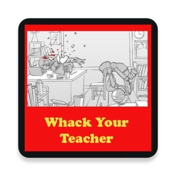 whack the teacher