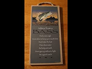 Advice From A Bass Lake Cabin Fishing Lodge River Fisherman Home Decor Sign