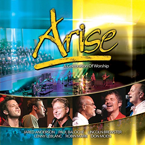 Arise : A Celebration of Worship