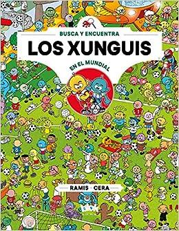 Los xunguis en el mundial (Colección Los Xunguis): Amazon.es: Cera ...