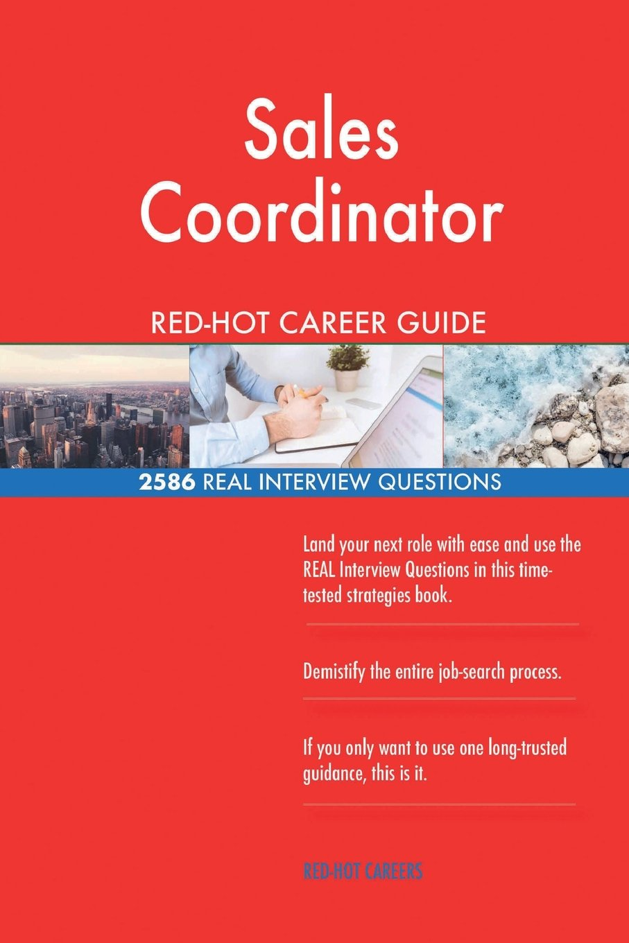 sales coordinator red hot career guide 2586 real interview questions red hot careers 9781986674362 amazoncom books