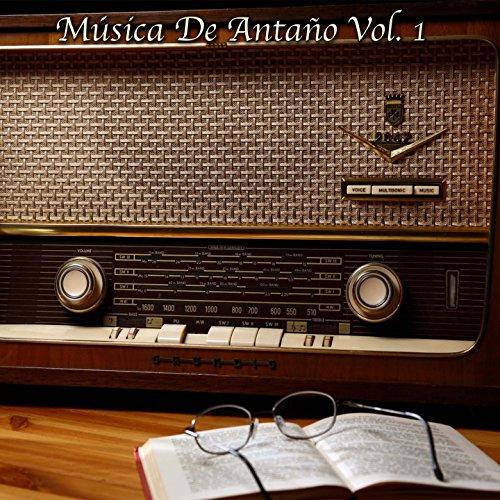 ... Musica De Antaño Vol 1