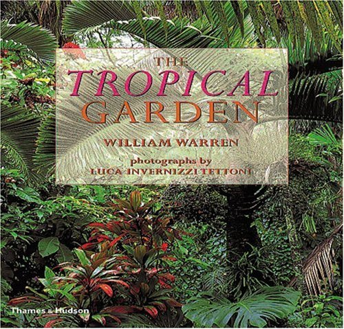 Tropical Garden Design (The Tropical Garden)
