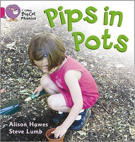 Pips in Pots (Collins Big Cat Phonics)