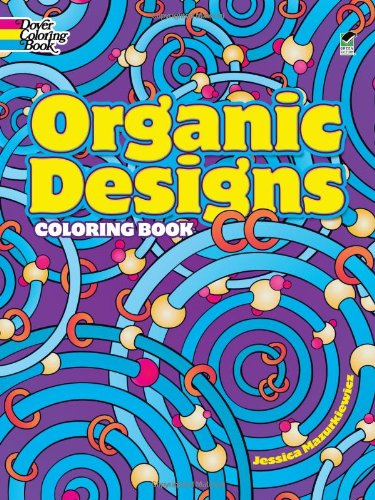 Organic Designs Coloring Book (Dover Coloring Books)