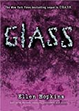 Glass (Crank Trilogy) by Ellen Hopkins (2013-08-06)