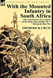 With the Mounted Infantry in South Afric, Frederick Maurice Crum, 0857067559