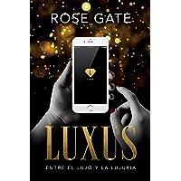 LUXUS: Entre el lujo y la lujuria